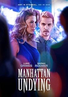 Manhattan Undying Torrent (2018) Legendado 5.1 WEB-DL 720p   1080p – Download