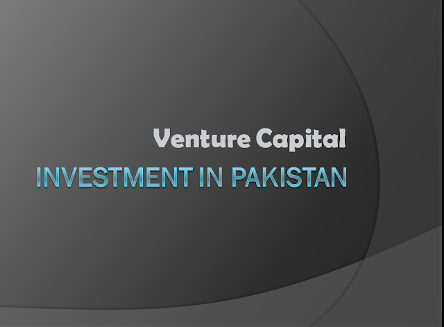 Venture Capital Investment In Pakistan