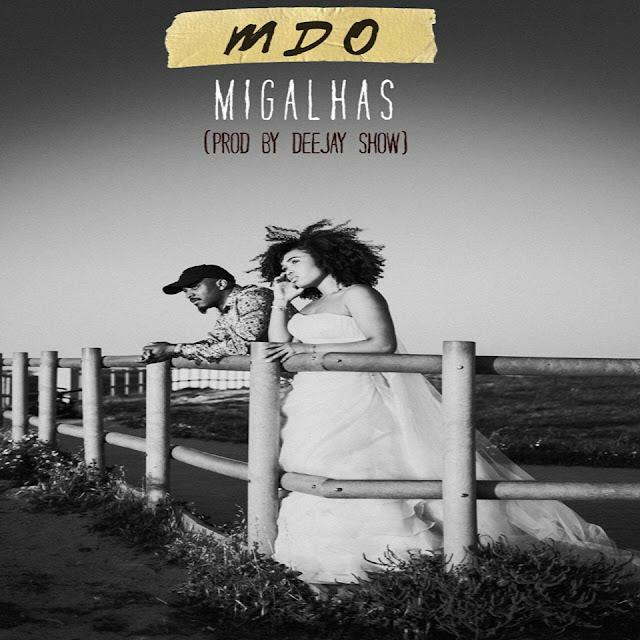 MDO - Migalhas (Kizomba) Download Mp3