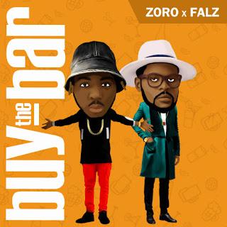 Music: Zoro - Buy The Bar Featuring Falz