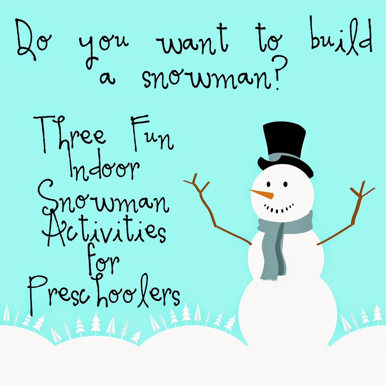 3 Fun Preschool Indoor Snowman Activities Amp Preschool