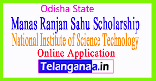 NIST Manas Ranjan Sahu Scholarship National Institute of Science Technology