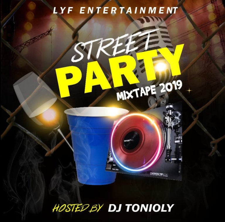 DOWNLOAD MIXTAPE: DJ Tonioly - Street Party Mix 2019 - Welcome to