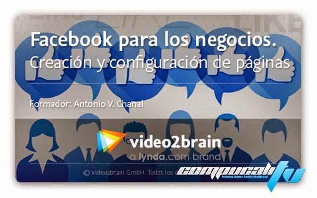 Curso Video2Brain Facebook Para Los Negocios