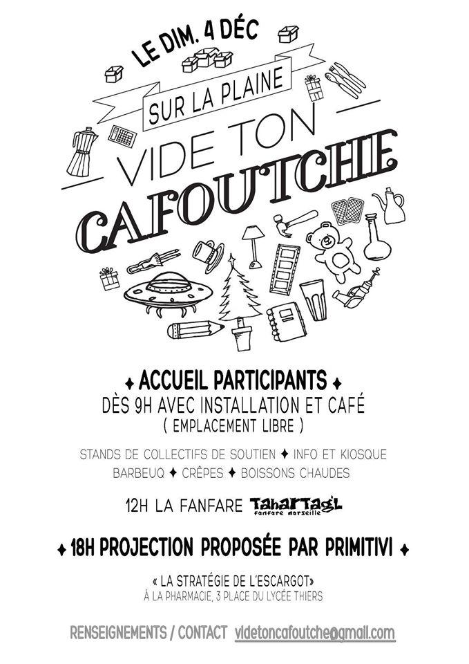 Vide ton Cafoutche - Vide grenier de la Plaine le dimanche 04 décembre 2016 à Marseille