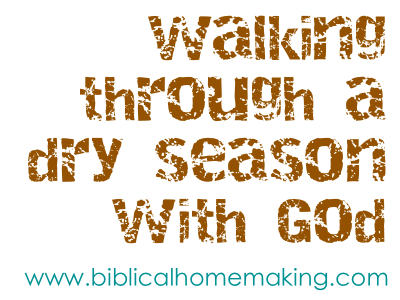walking through dry season with God: 6 symptoms of growing away from Him