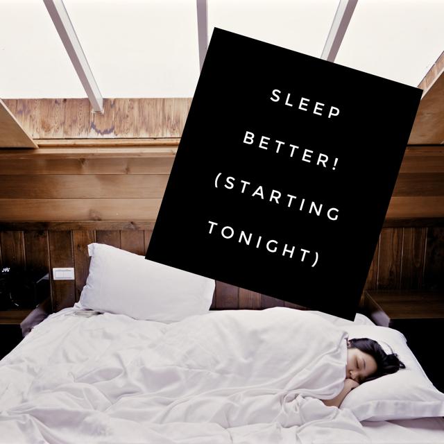How to Get a Good Night's Sleep (Every Night!)