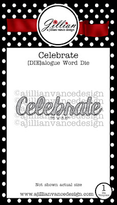 http://stores.ajillianvancedesign.com/celebrate-die-alogue-word-die/