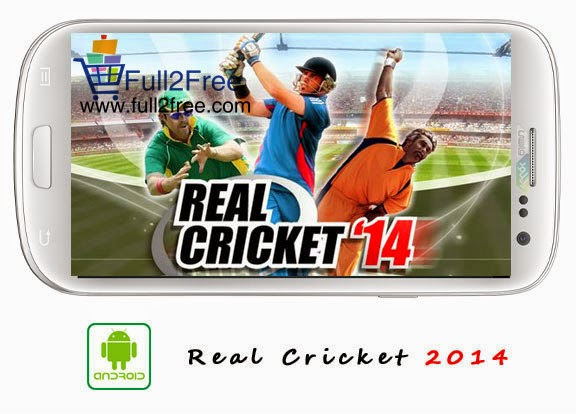Android Game : Real Cricket 2014 V2.0.2 + Data