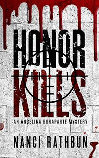 Honor Kills (Angelina Bonaparte Mysteries, Book #3) by Nanci Rathbun