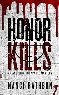 Honor Kills (Angelina Bonaparte Mysteries, Book #3) by Nanci Rathbun