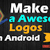 How To Make a Awesome Logos on Android Mobiles