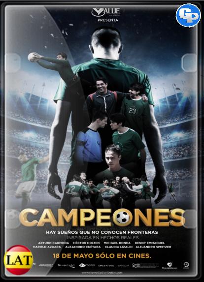 Campeones (2018) HD 720P LATINO