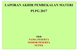 Format Laporan Akhir Pembekalan Pra PLPG