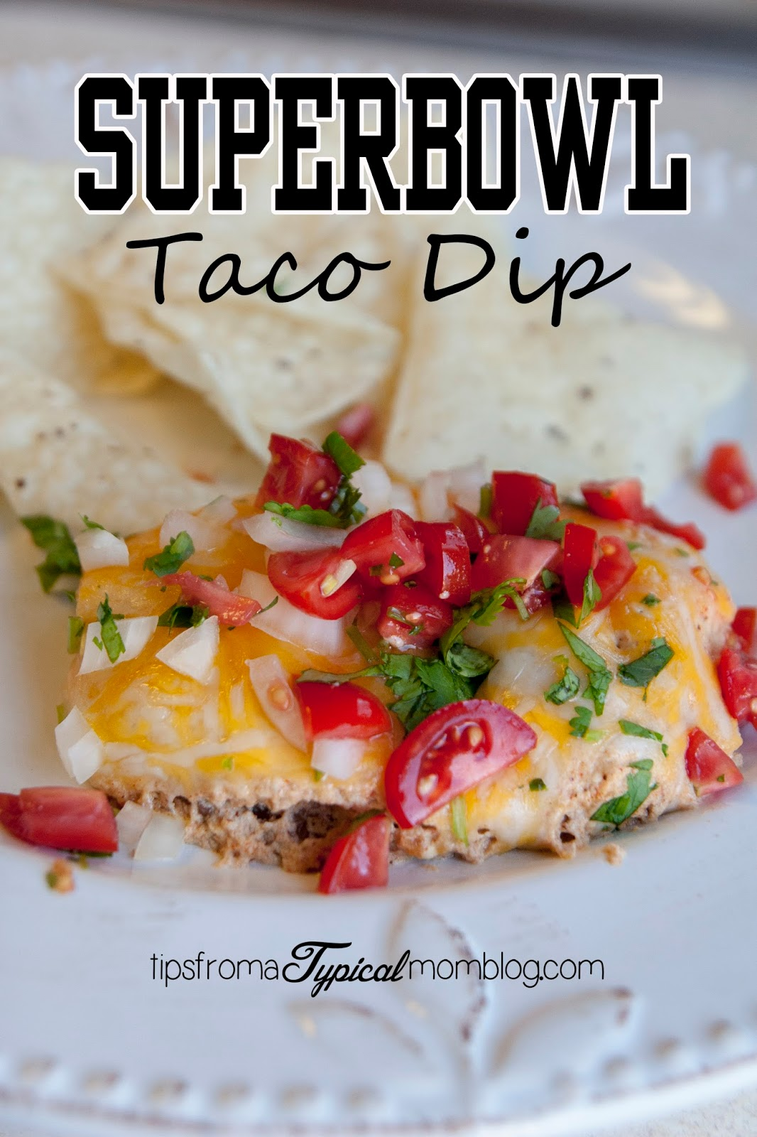 Superbowl Taco Dip perfect for any party.  My kids ask for this for dinner on a regular basis.  From Tips From a Typical Mom.