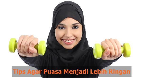 Berikut Tips Agar Puasa Menjadi Lebih Ringan Selama Bulan Ramadhan
