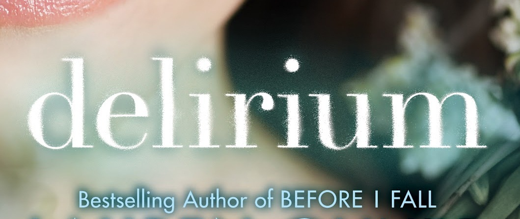 ''Delirium'' - Lauren Oliver