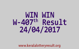 WIN WIN Lottery W 407 Results 24-4-2017
