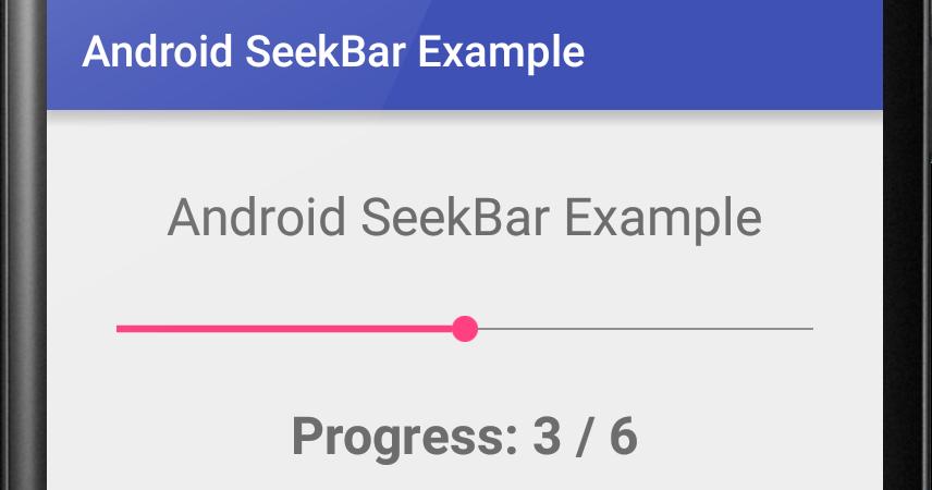 Android SeekBar Example | Viral Android – Tutorials
