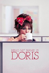 Watch Hello, My Name Is Doris Online Free in HD