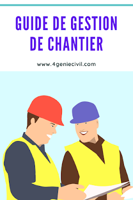 guide de gestion de chantier btp, gestion chantier btp, guide suivi de chantier pdf, organisation et gestion de chantier pdf