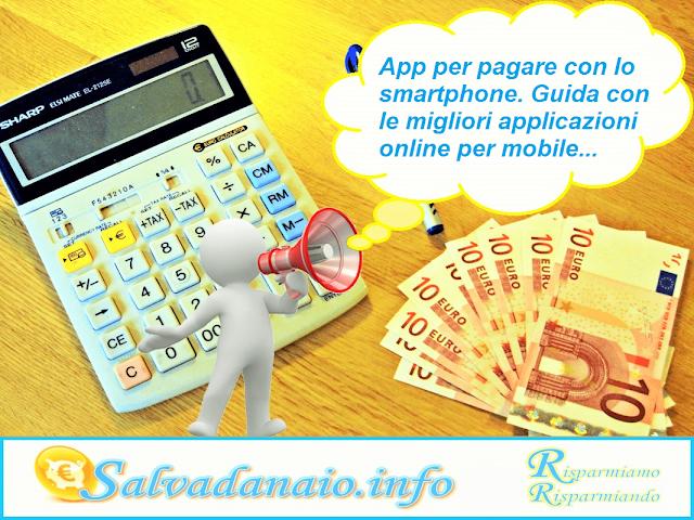 App per pagare con lo smartphone: quali sono e come funzionano?