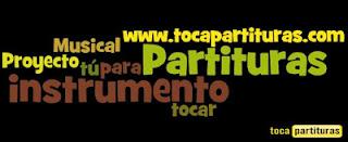 http://www.tocapartituras.com/p/partituras.html ¿Cómo y dónde descargar las partituras? pincha aquí)