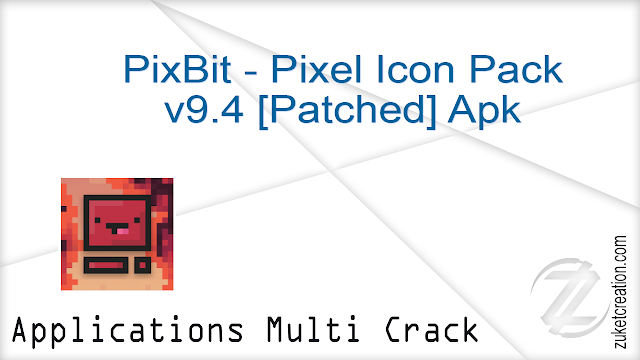 PixBit – Pixel Icon Pack v9.4 [Patched] Apk  |  12.5 MB