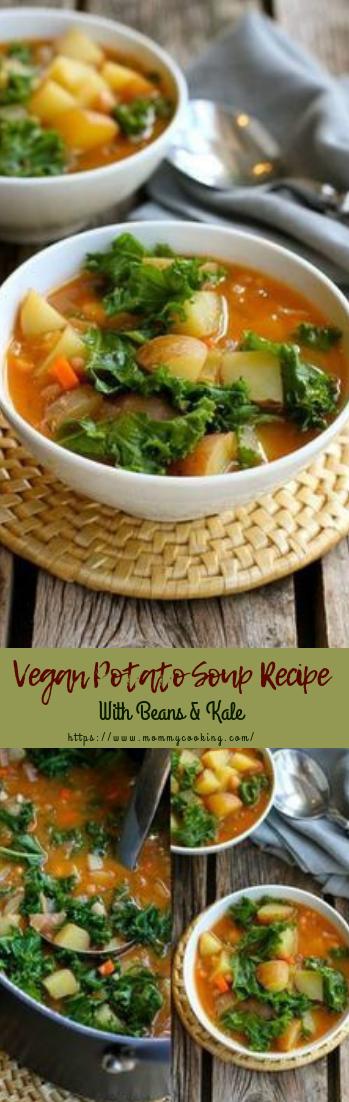 Vegan Potato Soup Recipe With Beans & Kale #healthyrecipe #diet #keto
