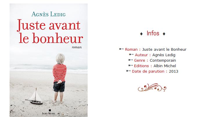 Juste avant le bonheur - Agnès Ledig - Avis Lecture / Chronique. Infos Header.