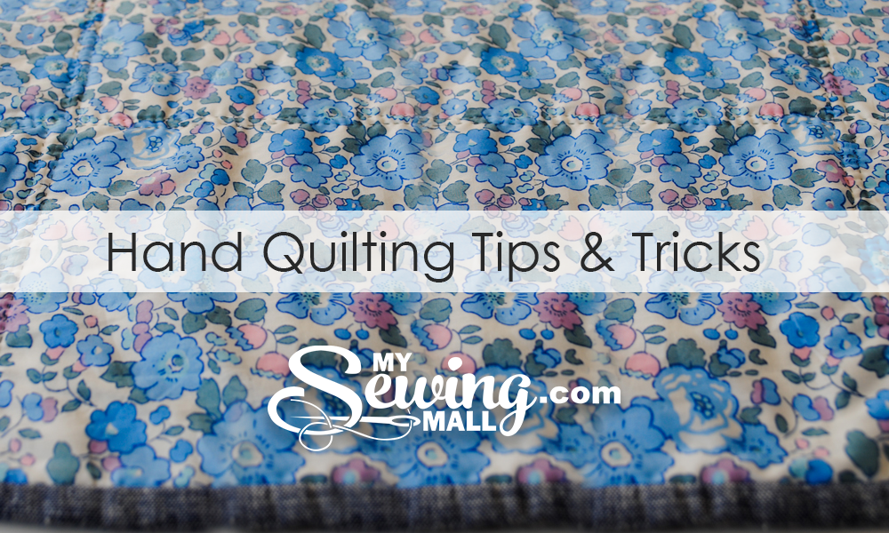 Hand Quilting Tips Tricks