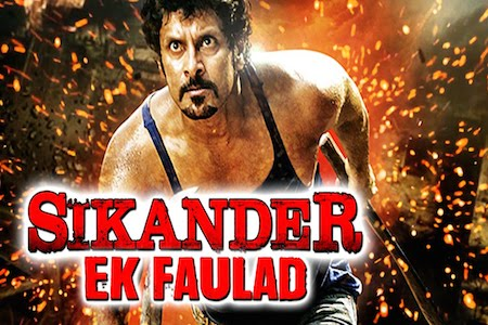 Sikander Ek Faulad 2015 Hindi Dubbed Movie Download