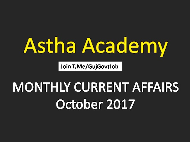 Astha Current Affairs Monthly - October 2017