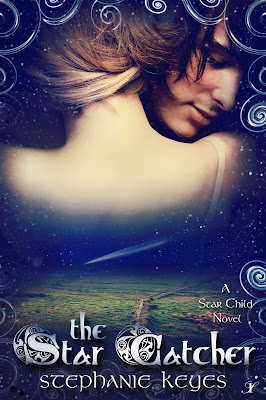 The Star Catcher (The Star Child #3) By Stephanie Keyes