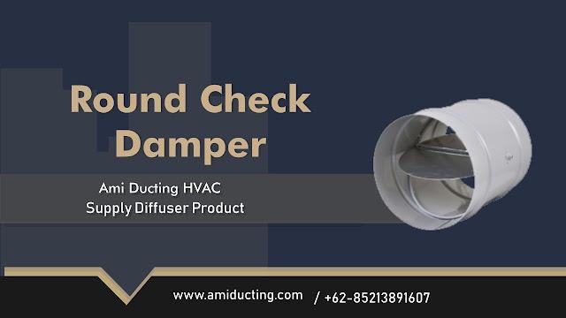 Round Check Damper Aksesoris Ducting