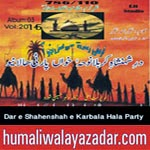 http://audionohay.blogspot.com/2014/10/dar-e-shahenshah-e-karbala-hala-party.html