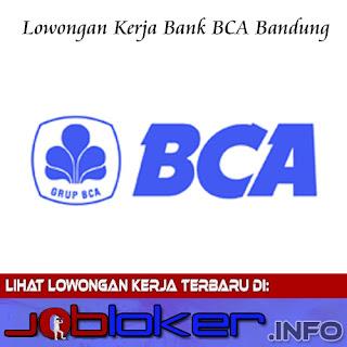 Lowongan Kerja Bank BCA Bandung untuk banyak posisi