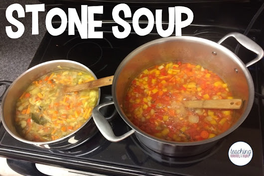 Stone Soup: Inviting Parents to Our Learning