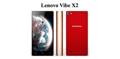 Harga Lenovo Vibe X2 Baru, Harga Lenovo Vibe X2 Bekas, Spesifikasi Lengkap Lenovo Vibe X2