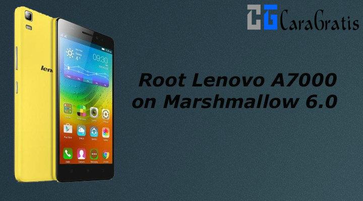 Cara Root Lenovo A7000 Di Marshmallow 60 Terbaru