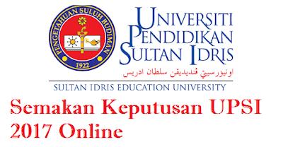 Semakan Keputusan UPSI Sesi November 2017 Online