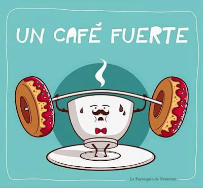 cafe fuerte ·conlosochosentidos.es