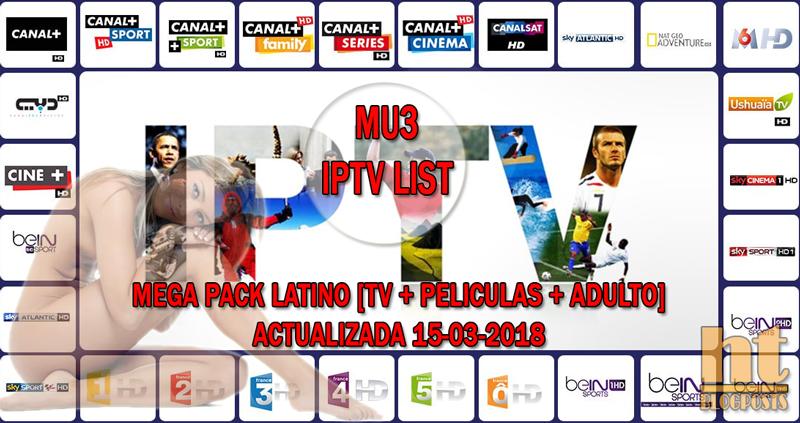 """LISTA MU3 """"MEGA PACK LATINO"""" [IPTV PREMIUM + PELICULAS + ADULTO]"""