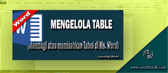 Membagi atau memisahkan Tabel di Ms. Word
