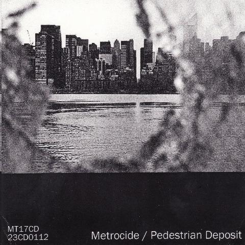 Metrocide / Pedestrian Deposit - Split