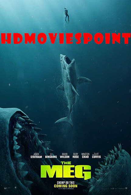 The Meg (2018) Full Hindi Movie Download Dual Audio HD 720p