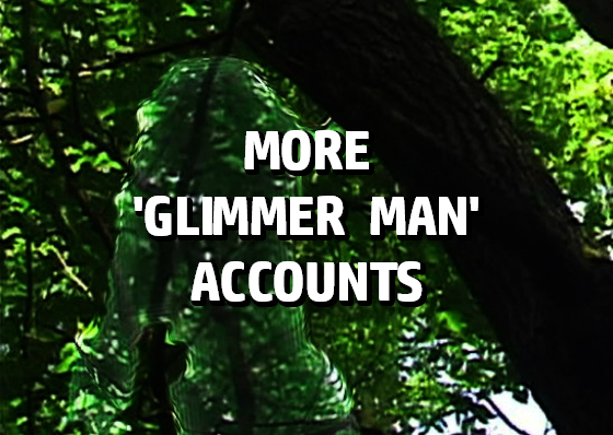 More 'Glimmer Man' Accounts