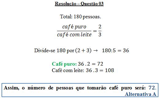 Questão 03 - Razão e proporção