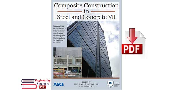 Composite Construction in Steel and Concrete VII Edited By Mark Bradford, Brian Uy