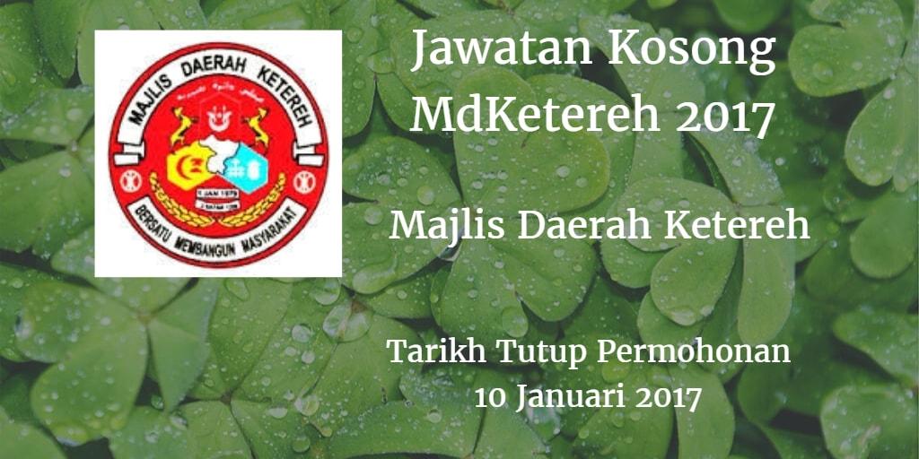 Jawatan Kosong MdKetereh 10 Januari 2017